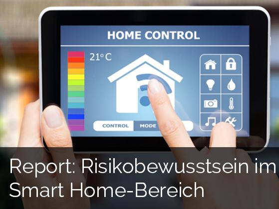 Report: Risikobewusstsein im Smart Home-Bereich
