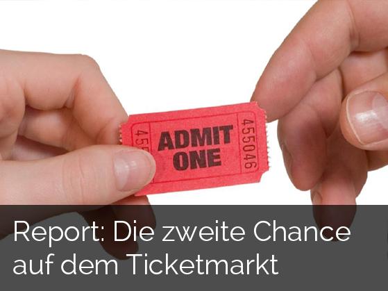 Report: Die zweite Chance auf dem Ticketmarkt