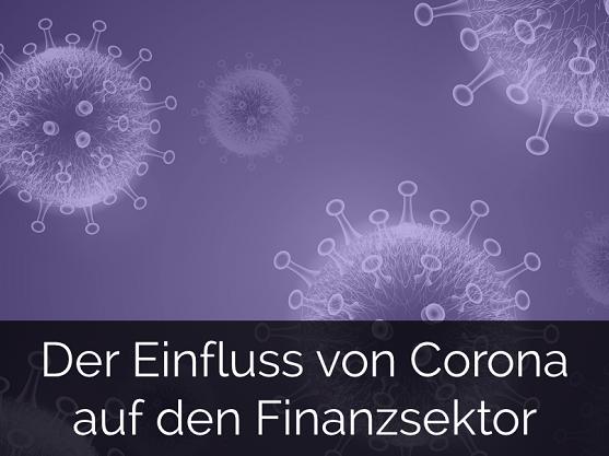 zum Download: Einfluss von Corona auf den Finanzsektor