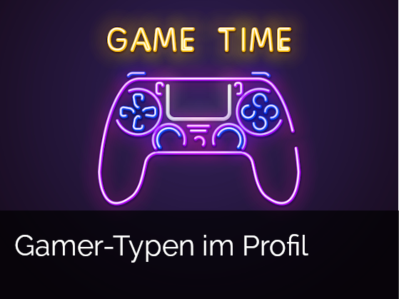 zum Download: Gamer-Typen im Profil
