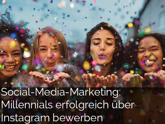 Social-Media-Marketing: Millennials erfolgreich über Instagram bewerben