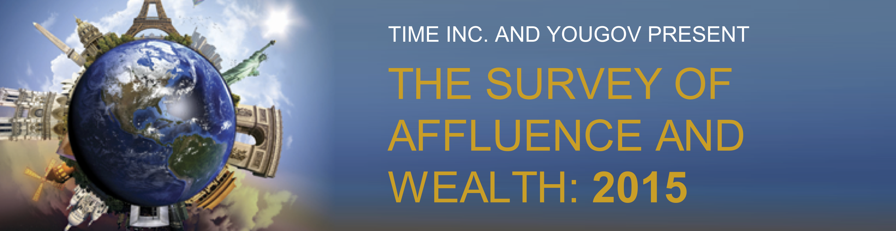 The Survey of Affluence and Wealth in America